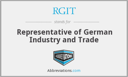 RGIT - Representative of German Industry and Trade