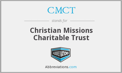 CMCT - Christian Missions Charitable Trust