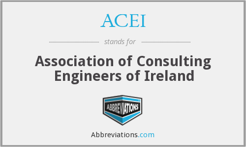 ACEI - Association of Consulting Engineers of Ireland