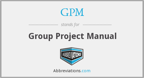 GPM - Group Project Manual