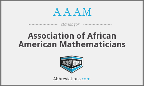 AAAM - Association of African American Mathematicians
