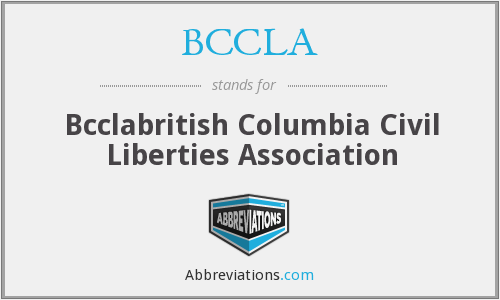 What does BCCLA stand for?