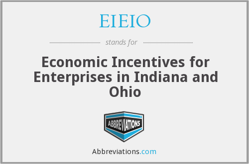 EIEIO - Economic Incentives for Enterprises in Indiana and Ohio