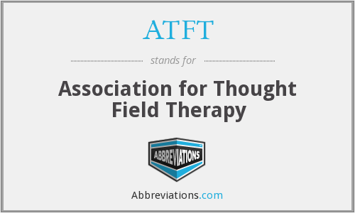 What does ATFT stand for?