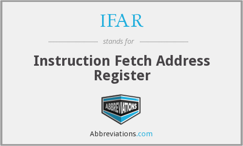IFAR - Instruction Fetch Address Register
