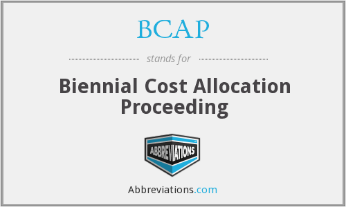 BCAP - Biennial Cost Allocation Proceeding