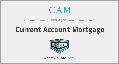 CAM - Current Account Mortgage