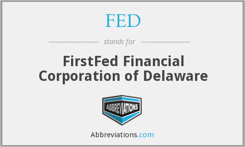 FED - FirstFed Financial Corporation of Delaware