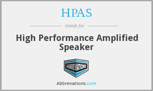 HPAS - High Performance Amplified Speaker