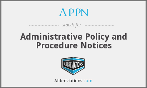 APPN - Administrative Policy and Procedure Notices