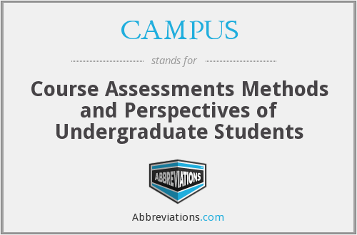 CAMPUS - Course Assessments Methods and Perspectives of Undergraduate Students