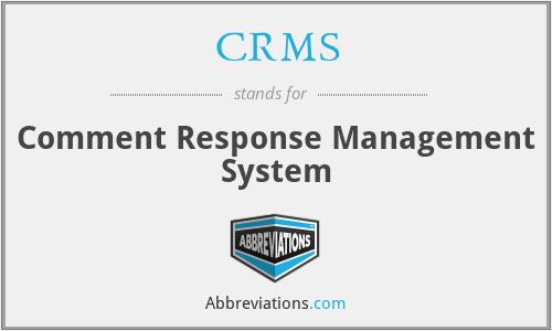 CRMS - Comment Response Management System