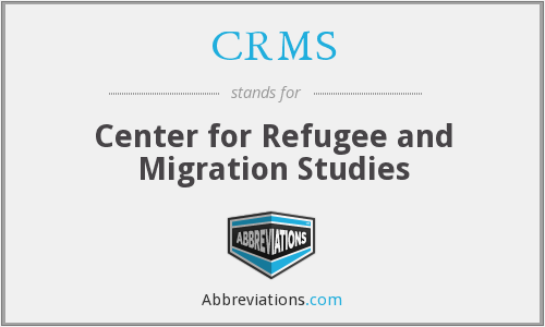 CRMS - Center for Refugee and Migration Studies