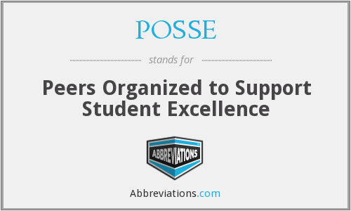 POSSE - Peers Organized to Support Student Excellence