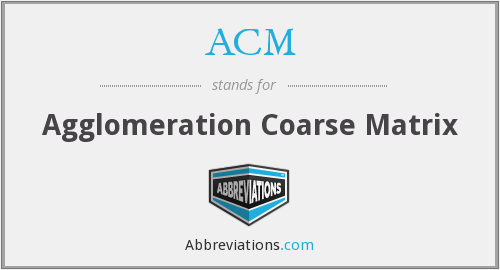 ACM - Agglomeration Coarse Matrix