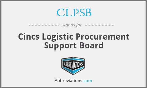 CLPSB - Cincs Logistic Procurement Support Board