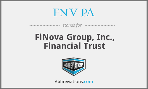 FNV PA - FiNova Group, Inc., Financial Trust
