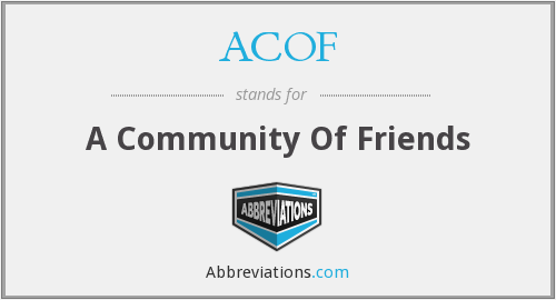 ACOF - A Community Of Friends