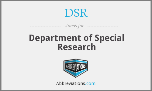 DSR - Department of Special Research