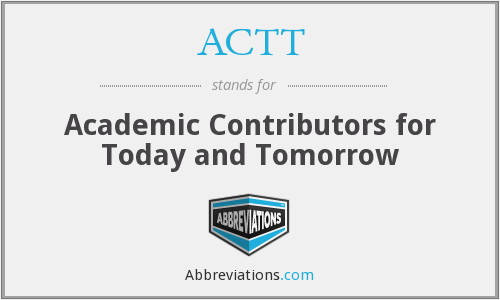 ACTT - Academic Contributors for Today and Tomorrow