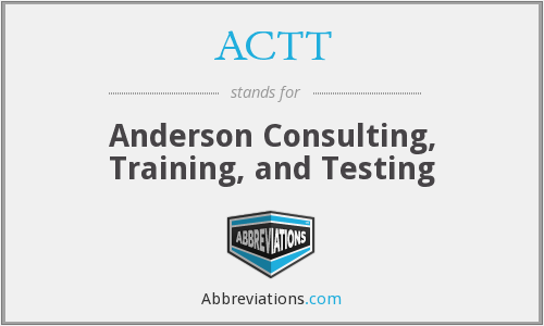 ACTT - Anderson Consulting, Training, and Testing