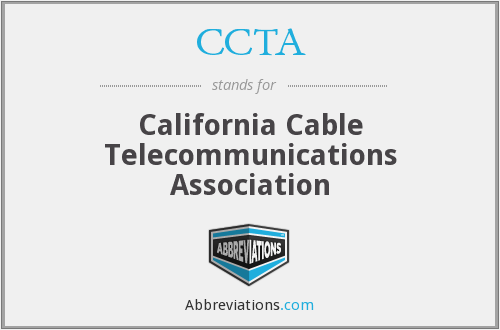 CCTA - California Cable Telecommunications Association