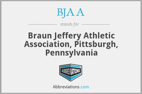 BJAA - Braun Jeffery Athletic Association, Pittsburgh, Pennsylvania