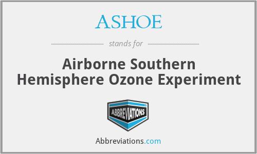 ASHOE - Airborne Southern Hemisphere Ozone Experiment