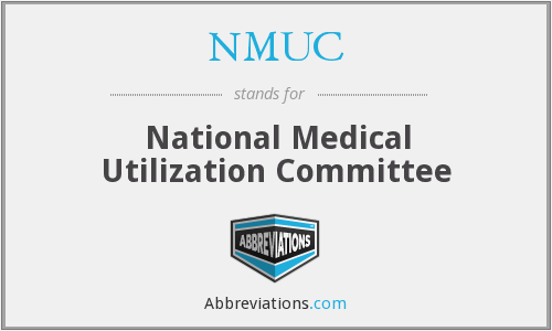 NMUC - National Medical Utilization Committee