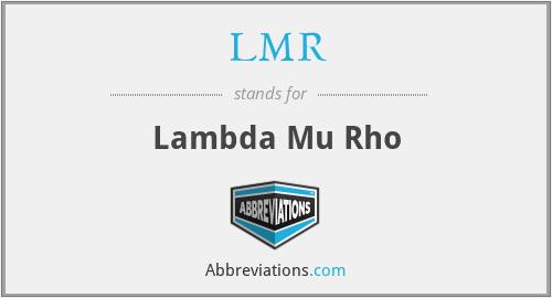 LMR - Lambda Mu Rho