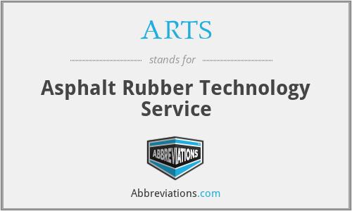 ARTS - Asphalt Rubber Technology Service