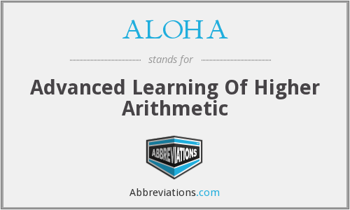 ALOHA - Advanced Learning Of Higher Arithmetic