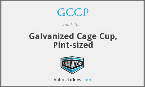 GCCP - Galvanized Cage Cup, Pint-sized