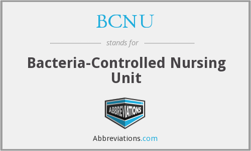 BCNU - Bacteria-Controlled Nursing Unit