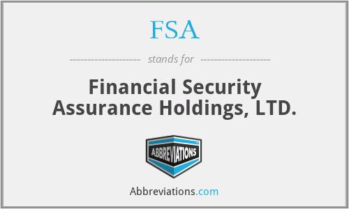 FSA - Financial Security Assurance Holdings, LTD.