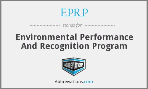 EPRP - Environmental Performance And Recognition Program