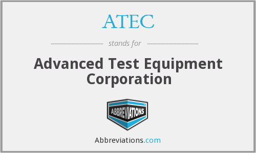 ATEC - Advanced Test Equipment Corporation