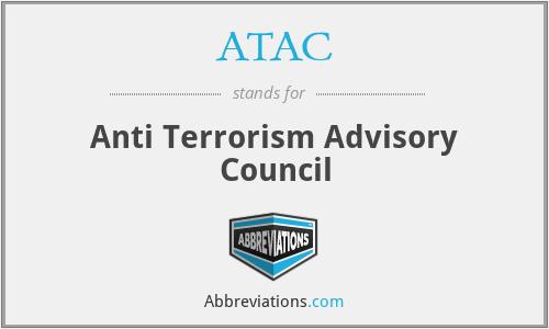 ATAC - Anti Terrorism Advisory Council
