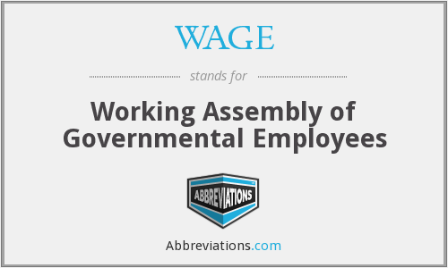 WAGE - Working Assembly of Governmental Employees