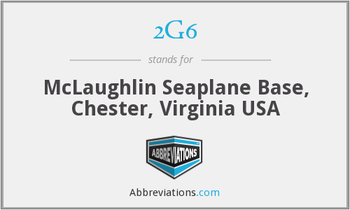 2G6 - McLaughlin Seaplane Base, Chester, Virginia USA