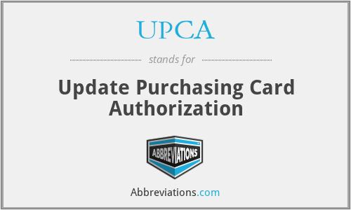UPCA - Update Purchasing Card Authorization