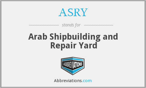 ASRY - Arab Shipbuilding and Repair Yard