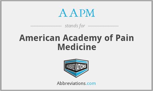AAPM - American Academy of Pain Medicine