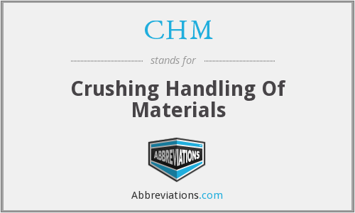 CHM - Crushing Handling Of Materials