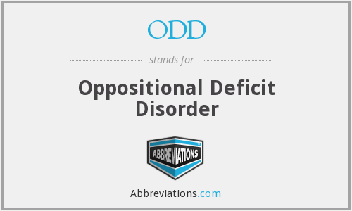ODD - Oppositional Deficit Disorder