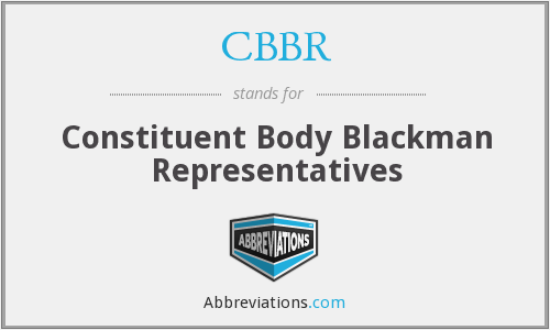 CBBR - Constituent Body Blackman Representatives