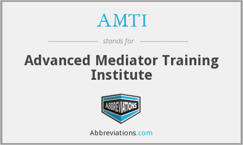 AMTI - Advanced Mediator Training Institute