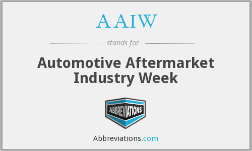 AAIW - Automotive Aftermarket Industry Week