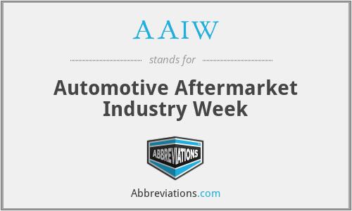 AAIW - Automotive Aftermarket Industry Week