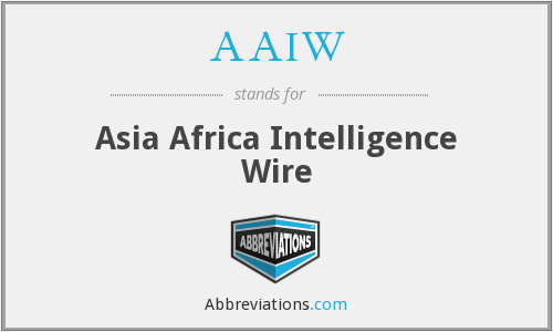 AAIW - Asia Africa Intelligence Wire